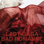 Lady GaGa: 'Bad Romance'