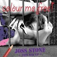 Joss Stone: 'Color Me Free!'