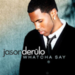 Jason Derulo: 'Whatcha Say'