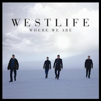 Westlife: 'Where We Are'