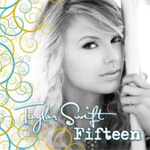 Taylor Swift: 'Fifteen'