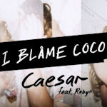 I Blame Coco ft. Robyn: 'Caesar'
