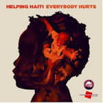 Helping Haiti: 'Everybody Hurts'
