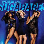 Sugababes: 'Wear My Kiss'